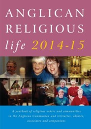 Anglican Religious Life 2014-15                             -     Edited By: Peta Dunstan