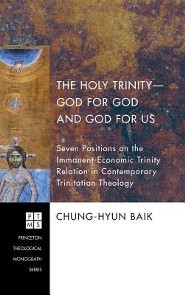 The Holy Trinity-God for God and God for Us  -     By: Chung-Hyun Baik