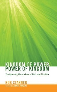 Kingdom of Power, Power of Kingdom  -     By: Rob Starner, Mikeal Parsons