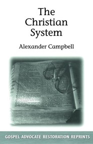 Christian System  -     By: Alexander Campbell