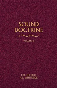 Sound Doctrine #3   -     By: C.R. Nichol, R.L. Whiteside