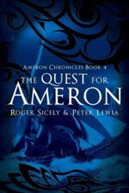 The Quest for Ameron