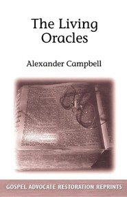 The Living Oracles  -     By: Alexander Campbell