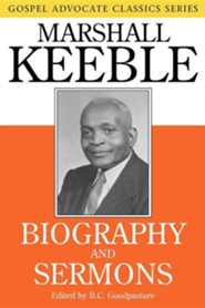 Biography and Sermons  -     Edited By: B.C. Goodpasture     By: Marshall Keeble