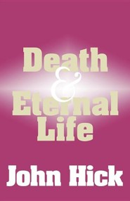 Death and Eternal Life: What Happens After We Die?
