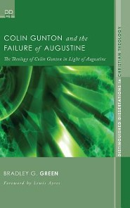 Colin Gunton and the Failure of Augustine