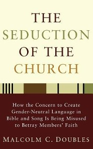 The Seduction of the Church  -     By: Malcolm C. Doubles