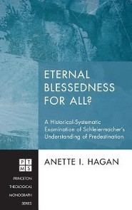 Eternal Blessedness for All?  -     By: Anette I. Hagan