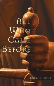 All Who Came Before  -     By: Simon Perry