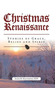 Christmas Renaissance  -     By: James B. Macomson