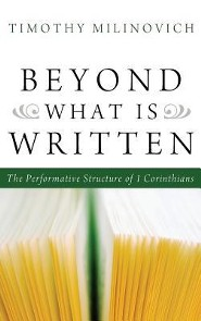Beyond What Is Written  -     By: Timothy Milinovich