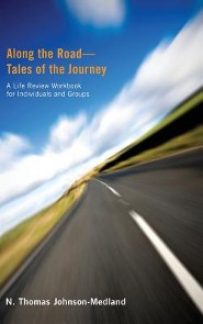 Along the Road-Tales of the Journey  -     By: N. Thomas Johnson-Medland