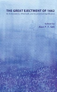 The Great Ejectment of 1662  -     Edited By: Alan P. F. Sell