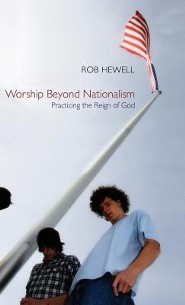Worship Beyond Nationalism  -     By: Rob Hewell, Terry W. York