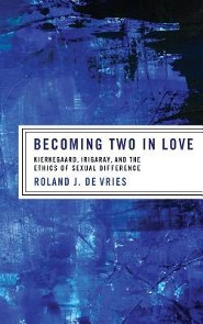 Becoming Two in Love  -     By: Roland J. De Vries