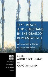 Text, Image, and Christians in the Graeco-Roman World  -     Edited By: Aliou Cisse Niang, Carolyn Osiek