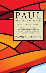 Paul, Apostle of Weakness  -     By: David Alan Black