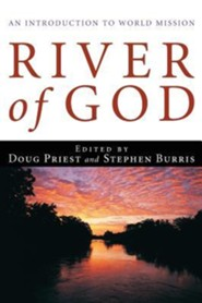 River of God  -     Edited By: Douglas D. Priest Jr., Stephen E. Burris