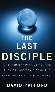 The Last Disciple  -     By: David Pafford