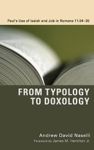 From Typology to Doxology  -     By: Andrew David Naselli