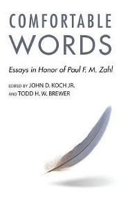 Comfortable Words  -     Edited By: John D. Koch, Todd H.W. Brewer