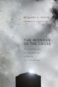 The Wonder of the Cross  -     By: Richard Shenk, Simon Oliver