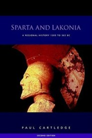 Sparta and Lakonia, Edition 2  -     By: Paul Cartledge