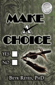 Make a Choice  -     By: Beyr Reyes