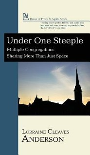 Under One Steeple  -     By: Lorraine Cleaves Anderson, Anthony C. Pappas