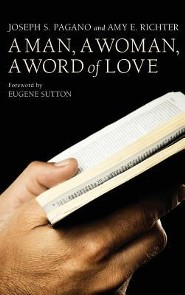 A Man, a Woman, a Word of Love  -     By: Joseph S. Pagano, Amy E. Richter, Eugene T. Sutton