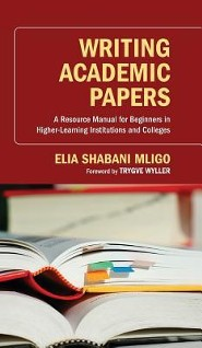 Writing Academic Papers  -     By: Elia Shabani Mligo