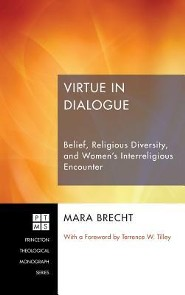 Virtue in Dialogue  -     By: Mara Brecht, Terrence W. Tilley