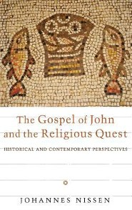 The Gospel of John and the Religious Quest  -     By: Johannes Nissen
