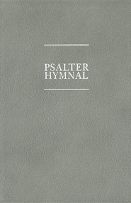 Psalter Hymnal Worship EditionWorship Edition