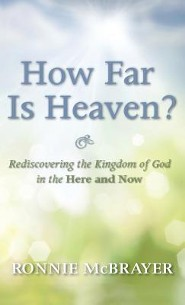 How Far Is Heaven?  -     By: Ronnie McBrayer