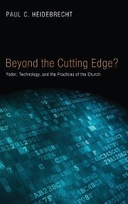 Beyond Cutting Edge?  -     By: Paul C. Heidebrecht