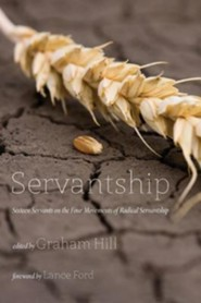 Servantship  -     Edited By: Graham Hill     By: Graham Hill(ED.) & Lance Ford