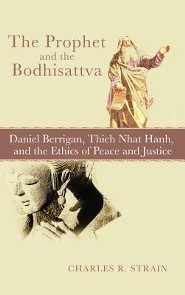 The Prophet and the Bodhisattva  -     By: Charles R. Strain