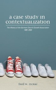 A Case Study in Contextualization  -     By: Fred W. McRae, William Wagner