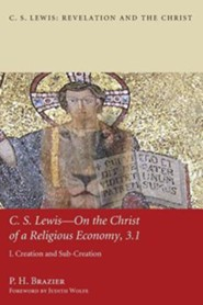 C.S. Lewis-On the Christ of a Religious Economy, 3.1