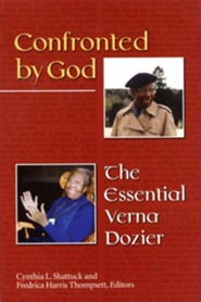 Confronted by God: The Essential Verna Dozier  -     Edited By: Fredrica Harris Thompsett, Cynthia L. Shattuck