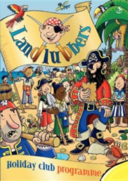Holiday Club: Landlubbers  -     By: Scripture Union