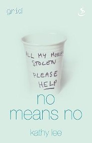 No Means No  -     By: Kathy Lee