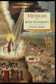 Messiah in Both Testaments, Paper  -     By: Fred John Meldau