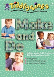 Make and Do: Helping Young Children Meet God Through Art and Craft  -     Edited By: Maggie Barfield     By: Maggie Barfield(ED.)