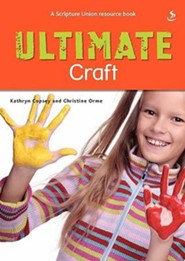 Ultimate Craft  -     By: Kathryn Copsey, Christine Orme