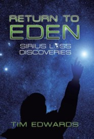 Return to Eden: Sirius Loss Discoveries  -     By: Tim Edwards