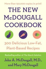 The New McDougall Cookbook: 300 Delicious Ultra-Low-Fat Recipes  -     By: John A. McDougall, Mary McDougall