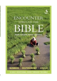 Encounter Through the Bible - Numbers - Deuteronomy - Joshua