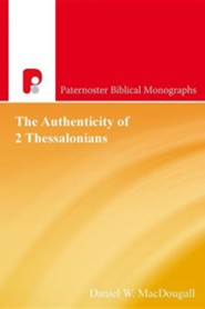 The Authenticity of 2 Thessalonians  -     By: Daniel W. Jackson